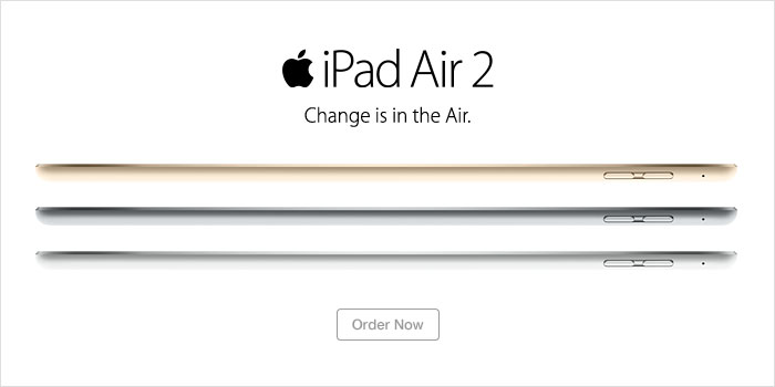 Order the iPad Air 2 now
